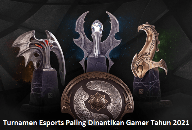 Turnamen Esports Paling Dinantikan Gamer Tahun 2021